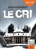 Le Cri - Livre audio 2 CD MP3 - Audiolib - 17/05/2017