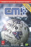 Championship Manager 4 - Official Strategy Guide by Prima Development (31-Mar-2003) Paperback - Prima Games (31 Mar. 2003) - 31/03/2003