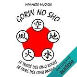 Gorin No Sho - Le traité des cinq roues - le livre des cinq anneaux - Format Téléchargement Audio - 9,95 €