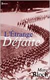 L'Étrange Défaite 1940 - Format Kindle - 0,99 €