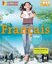 Lectures croisées - Français 2de-1re-Tle BAC PRO - Éd. 2018 - Manuel élève de Michèle Sendre-Haïdar