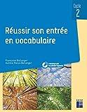 Réussir son entrée en vocabulaire cycle 2 (+ ressources numériques) - Retz - 05/02/2021
