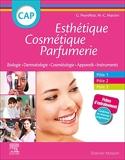 CAP Esthétique Cosmétique Parfumerie - Biologie - Dermatologie - Technologie des produits cosmétiques - Technologie des appareils/matériels - Elsevier Masson - 04/09/2019