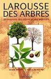Larousse des arbres - Dictionnaire des arbres et des arbustes - Larousse - 11/03/2004