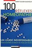 Homéopathie - Un guide indispensable pour soigner les maux de tous les jours