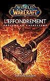 World of Warcraft - L'effondrement - L'effondrement - Format Kindle - 5,99 €