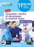 Conseiller, vendre et développer la relation client - Blocs 1, 2 et 3 - 1re, Tle Bac Pro Métiers du commerce et de la vente (MCV) (2020) - Pochette élève (2020)