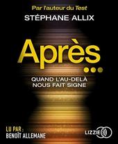 Après... de Stéphane ALLIX