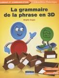 La grammaire de la phrase en 3D