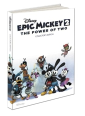 Disney Epic Mickey 2 - The Power of Two Collector's Edition: Prima Official Game Guide de Mike Searle