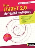 Mon livret 2.0 de Mathématiques - CAP / Bac Pro