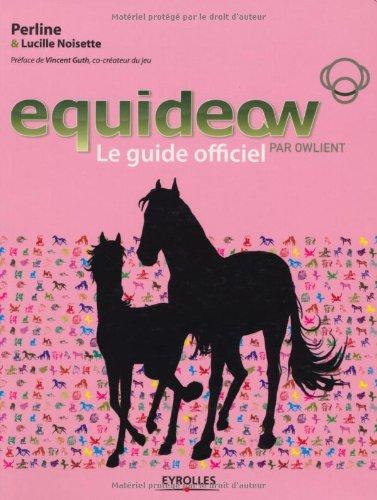 Equideow Le Guide officiel