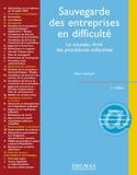 Sauvegarde des entreprises en difficulté - Le nouveau droit des procédures collectives