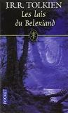 Les Lais du Beleriand (French Edition) by Daniel Lauzon, B�n�dicte Lombardo J.r.r. Tolkien(2009-11-23) - Pocket - 01/01/2009