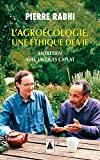 L'Agroécologie, une éthique de vie - Entretien avec Jacques Caplat - Babel - 05/09/2018