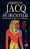 Horemheb, le retour de la lumière - Format Kindle - 13,99 €