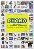 Phono Grande section maternelle et début du CP - Développer les compétences phonologiques de Sylvie Cèbe (22 novembre 2004) Broché - 22/11/2004