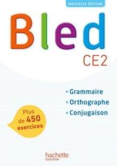 Bled CE2 - Manuel de l'élève - Edition 2017 de Daniel Berlion