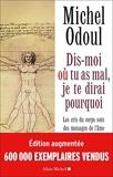 DIS-MOI OU TU AS MAL (Ed.2018) Les cris du corps sont des messages de l'âme. Eléments de psycho-énergétique