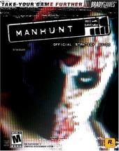 Manhunt? Official Strategy Guide de Tim Bogenn