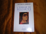 L'Erreur de Descartes - La raison des émotions - Odile Jacob - 01/04/1995