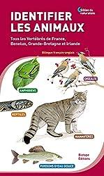 Identifier les animaux - Tous les vertébrés de France, Benelux, Grande-Bretagne et Irlande de Biotope