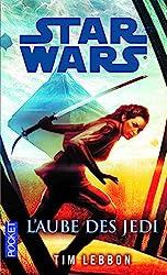 L'Aube des Jedi de Tim LEBBON