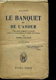 LE BANQUET DE L'AMOUR - PAYOT