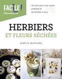 Herbiers et fleurs séchées - Un livre pour tout savoir, pratique et accessible à tous
