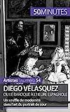 Diego Vélasquez ou le baroque à l'heure espagnole - Un souffle de modernité dans l'art du portrait de cour