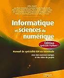 Informatique et sciences du numérique - Édition spéciale Python ! Manuel de spécialité ISN en terminale, Avec des exercices corrigés et des idées de projets