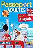 Passeport Adultes Spécial Anglais - Anglais- Cahier de vacances