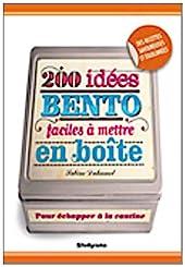 200 idées bento faciles à mettre en boîte de Sabine Duhamel