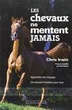 Les chevaux ne mentent jamais - Le secret des chuchoteurs - Au Diable Vauvert - 06/05/2011