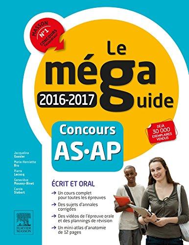 Méga Guide 2016-2017 - Concours Aide-soignant et Auxiliaire de puériculture