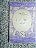 Le Cid - Classique Larousse