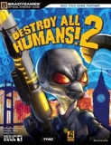 Destroy All Humans! 2 Official Strategy Guide (Official Strategy Guides (Bradygames)) by BradyGames (2006-10-10) - BradyGames - 10/10/2006