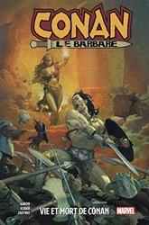 Conan Le Barbare T01 - Vie et mort de Conan de Jason Aaron