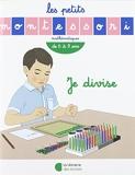 Les Petits Montessori – Je divise (2018)