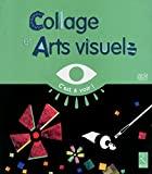 Collages Et Arts Visuels Gs - RETZ - 05/04/2012