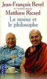 Le moine et le philosophe / Revel, J-F Ricard, Matthieu / Réf: 25864 - 01/01/1999