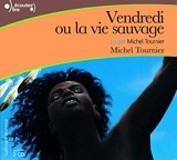 Vendredi ou la vie sauvage - Gallimard Jeunesse - 31/12/1999