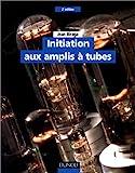 Initiation aux amplis a tubes