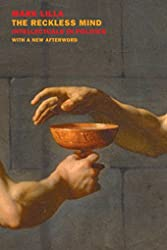 The Reckless Mind - Intellectuals in Politics: Revised Edition de Mark Lilla
