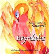 Hayrukulus de Grigori Petrovich Grabovoï