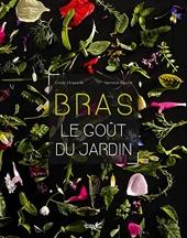 Bras - Le goût du jardin de Cindy Chapelle