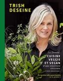 La (bonne) cuisine veggie et vegan d'une omnivore réticente (mais amoureuse) 80 Recettes Ultra-Gourmandes (Si, Si, Promis !)