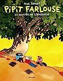 Pipit Farlouse, tome 1 - La Couvée de l'angoisse