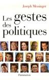 Les gestes des politiques - Flammarion - 23/10/2006