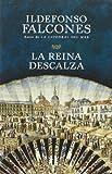 La reina descalza (Spanish Edition) by Ildefonso Falcones (2013-04-09) - Vintage Espanol - 01/01/2013